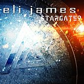 Play & Download Stargate9 by Eli James | Napster