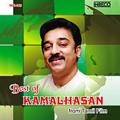 Play & Download Best of Kamalhasan by Various Artists | Napster