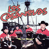 Play & Download No Lo Niego by The Casanovas | Napster