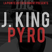 Play & Download Pyro by J King y Maximan | Napster