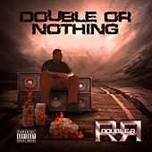 Play & Download Double or Nothing by Double R | Napster