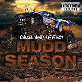 Mudd Season by Cause & Effect