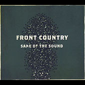 Sake of the Sound by Front Country