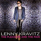 Play & Download The Pleasure and the Pain by Lenny Kravitz | Napster