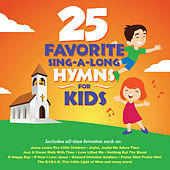 25 Favorite Sing-A-Long Hymns For Kids by Songtime Kids