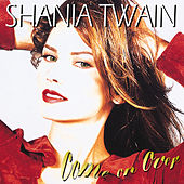 Come On Over di Shania Twain