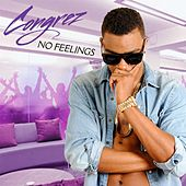 No Feelings by Congrez