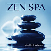 Zen Spa Meditation Music: Asian Oriental Music for Relaxation and Massage, Music and Sound Therapy With Healing Relaxing Nature Sounds by Zen Spa Music Relaxation Gamma