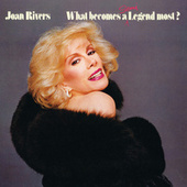 What Becomes A Semi-Legend Most? by Joan Rivers