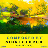 Play & Download Composed by Sidney Torch, Vol. 2 by Various Artists | Napster