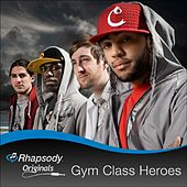 Rhapsody Originals by Gym Class Heroes