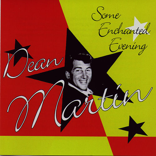 Play & Download Some Enchanted Evening by Dean Martin | Napster