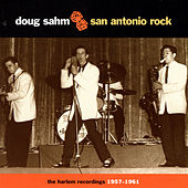 San Antonio Rock: The Harlem Recordings, 1957-1961 by Various Artists