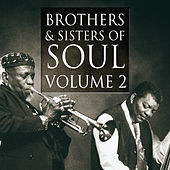 Play & Download Brothers & Sisters of Soul Volume 2 by Various Artists | Napster