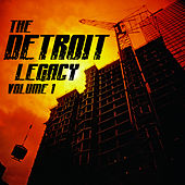 The Detroit Legacy Volume 1 by Various Artists