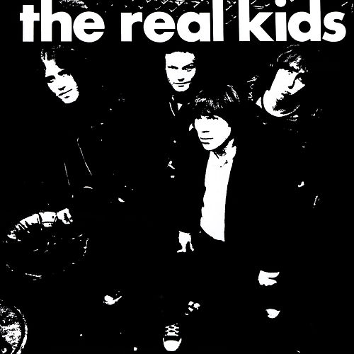 Play & Download The Real Kids by The Real Kids | Napster