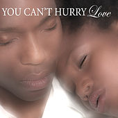 Play & Download You Can't Hurry Love by Various Artists | Napster