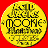 Mookie by Acid Jacks