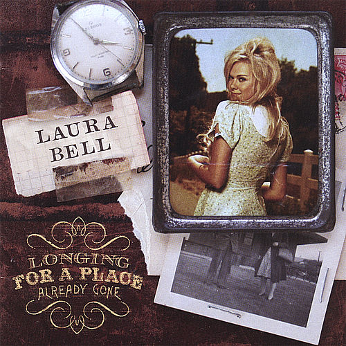 Play & Download Longing for a Place Already Gone by Laura Bell Bundy | Napster