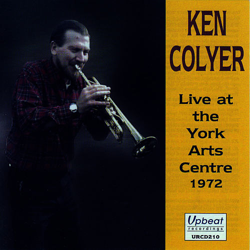 Ken Colyer Live At York Arts Centre by Ken Colyer