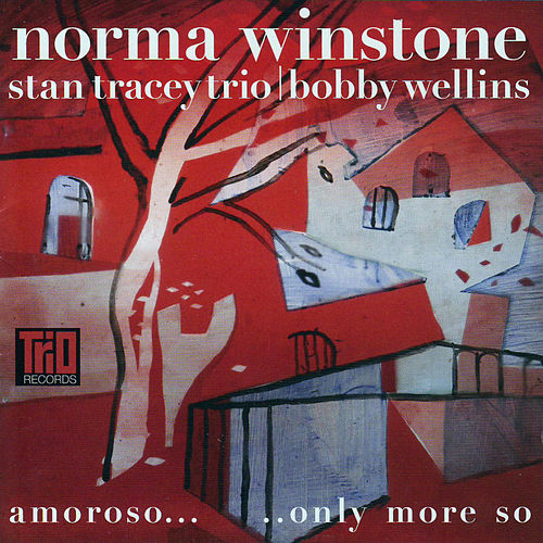 Play & Download Amoroso... Only More So by Norma Winstone | Napster