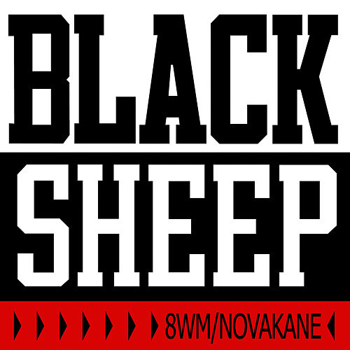 Play & Download 8WM/Novakane (CLEAN) by Black Sheep | Napster