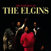 Play & Download The Very Best Of The Elgins by The Elgins | Napster