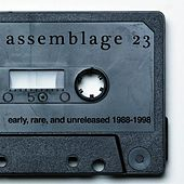Early, Rare, & Unreleased (1988-1998) by Assemblage 23