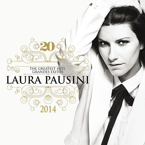 20 The Greatest Hits / Grandes Exitos (New Edition 2014) by Laura Pausini