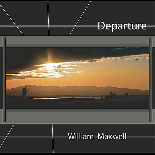 Departure by William Maxwell