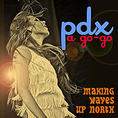 Play & Download Pdx a Go-Go by Various Artists | Napster