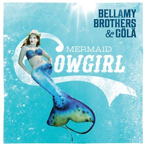 Mermaid Cowgirl von Bellamy Brothers