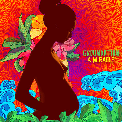 Play & Download A Miracle by Groundation | Napster