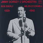 Play & Download 1939-40 by Jimmy Dorsey | Napster