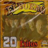 Play & Download 20 Exitos by Grupo El Bueno | Napster