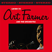 Play & Download Listen to Art Farmer & The Orchestra (Bonus Track Version) by Art Farmer | Napster