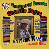 Play & Download 15 Canciones del Recuerdo by Cornelio Reyna | Napster