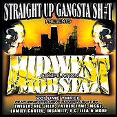Play & Download Midwest Mobstaz Vol. 3 by Various Artists | Napster