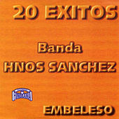 Play & Download Embeleso by Banda Sinaloense Hnos. Sanchez | Napster