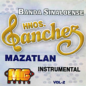 Play & Download Instrumental, Vol. 2 by Banda Sinaloense Hnos. Sanchez | Napster
