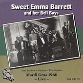 Play & Download Sweet Emma Barrett & Her Bell Boys - Mardi Gras 1960 - 'Live' by Sweet Emma Barrett | Napster