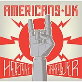 Hostile Takeover by Americans Uk