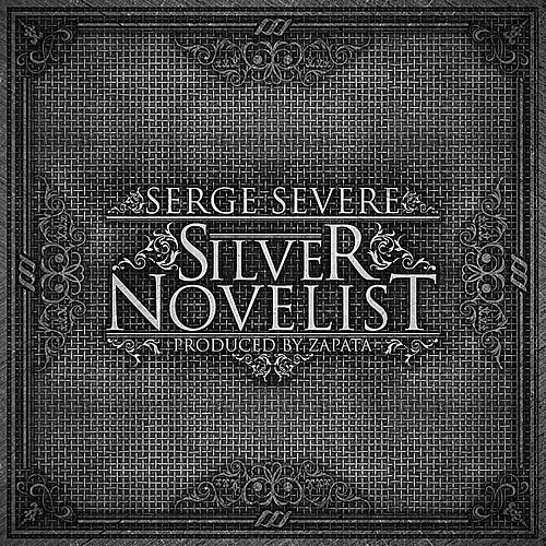 Play & Download Silver Novelist by Serge Severe | Napster