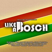 Play & Download Like a Bosch by Various Artists | Napster