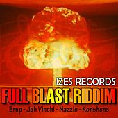Full Blast Riddim by Various Artists