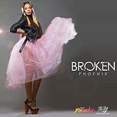 Play & Download Broken by Phoenix | Napster