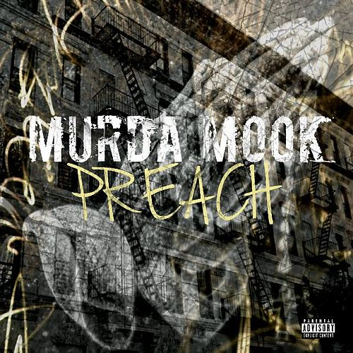 Play & Download Preach by Murda Mook | Napster