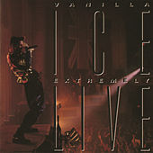Play & Download Extremely Live by Vanilla Ice | Napster