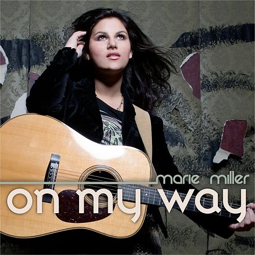 Play & Download On My Way by Marie Miller | Napster