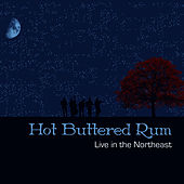 Play & Download Live in The Northeast by Hot Buttered Rum | Napster